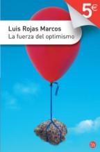 La fuerza del optimismo, Luis Rojas Marcos